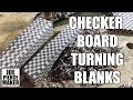 Checker Board Turning Blank - How To