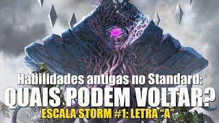 Quais habilidades antigas voltariam para o T2? - A Escala Storm #1 (letra A)