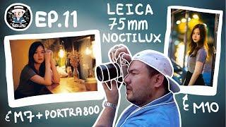 วันละม้วน-ep-11-m7-vs-m10-leica-75mm-noctilux