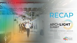 The First of Many: ArchLIGHT SUMMIT in Dallas