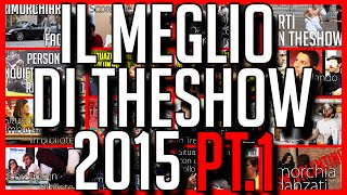 Il Meglio di theShow 2015 - PRIMA PARTE - COMPILATION SCHERZI - [Esperimento Sociale] - theShow