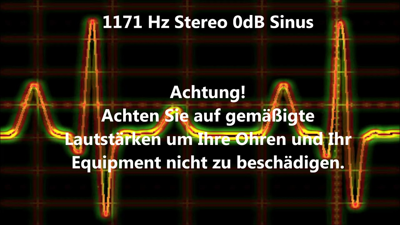 1171 Hz Sinus Ton Test 0dB Stereo Piepton Wave Ton