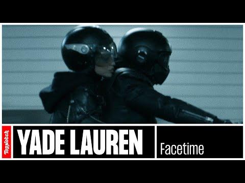 Yade Lauren - FaceTime