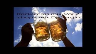 rockola mix, cantina mix, musica de chupa mix, rocola mix  Vol. 2