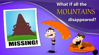 What if all the Mountains Disappeared? | #aumsum