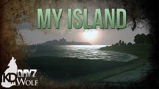 My Island - DayZ Standalone
