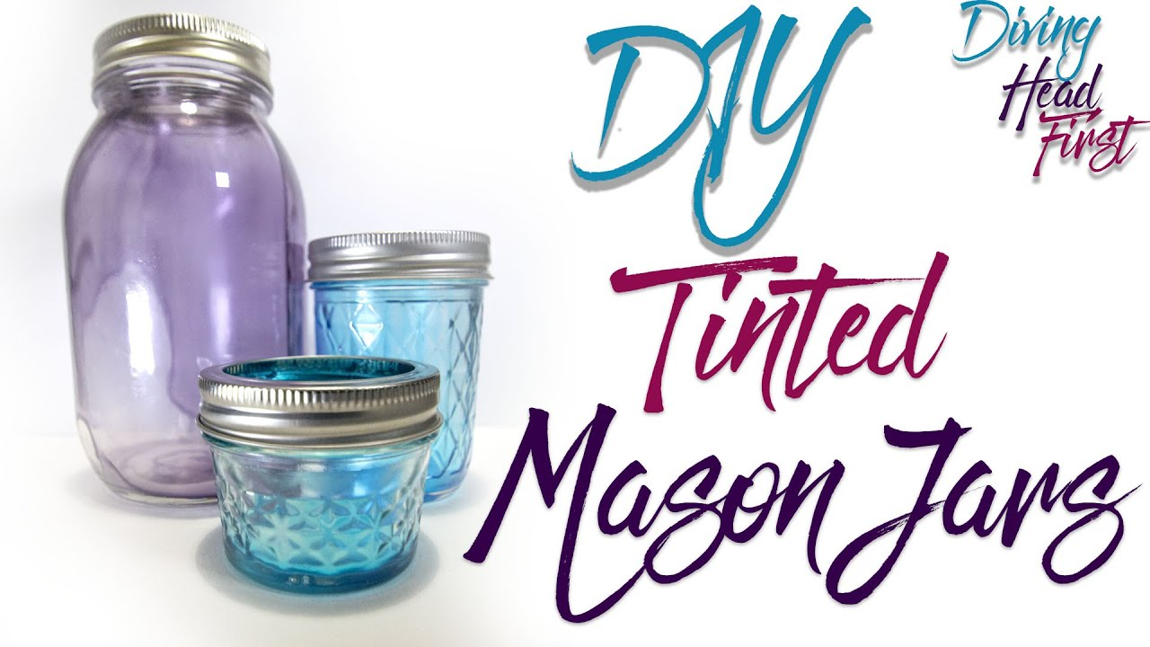Uncategorized Tinted Jars tinted mason jars diy diving head first youtube first