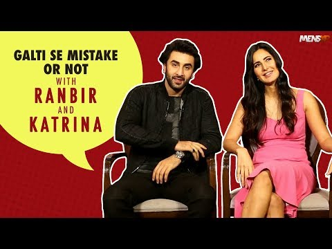 Galti Se Mistake Or Not With Ranbir Kapoor & Katrina Kaif
