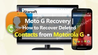 Moto G Recovery | How to Recover Deleted Contacts from Motorola G