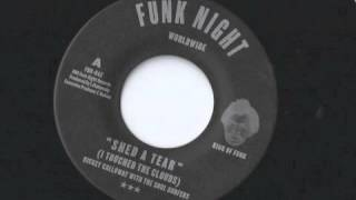 "Rickey Calloway w/ The Soul Surfers ""Shed A Tear (I Touched The Clouds)"" Funk Night Records 45"