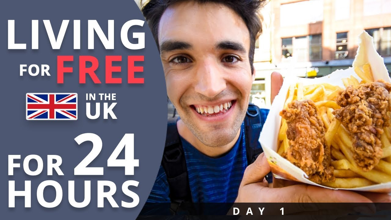 LIVING for FREE for 24 HOURS in THE UK! (Day #1)