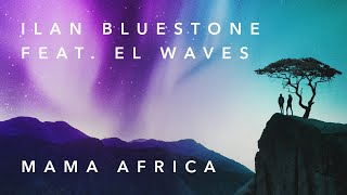 Play Mama Africa (feat. EL Waves)
