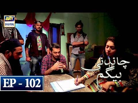 Chandni Begum - Episode 102 - 14th March 2018 - ARY Digital Drama