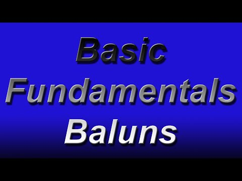 Basic Fundementals Baluns - YouTube on