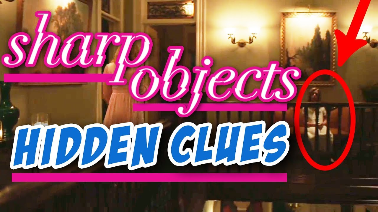 Download Sharp Objects - Episode 1 'Vanish' • HIDDEN CLUES You Missed in the Season Premiere [SPOILERS]