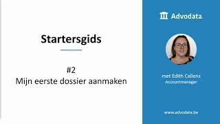 Startersgids #2 Mijn eerste dossier aanmaken