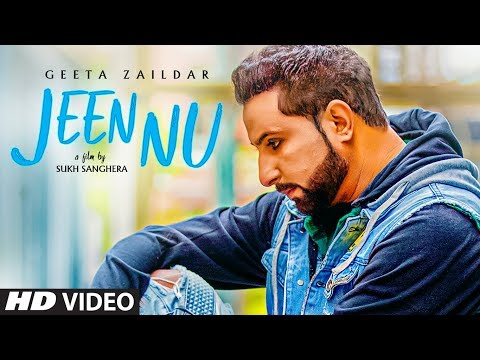 Geeta Zaildar: Jeen Nu (Full Song) Desi Routz | Maninder Kailey | Sukh Sanghera | New Punjabi Songs