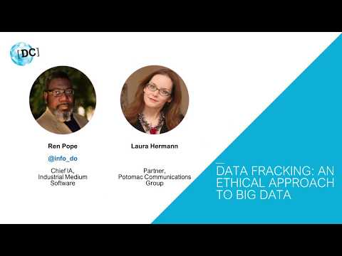 World IA Day DC 2018 - Data Fracking: An Ethical Approach to Big Data