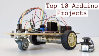 Top 10 Arduino Projects 2018