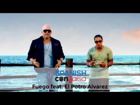 Fuego feat. El Potro Alvarez
