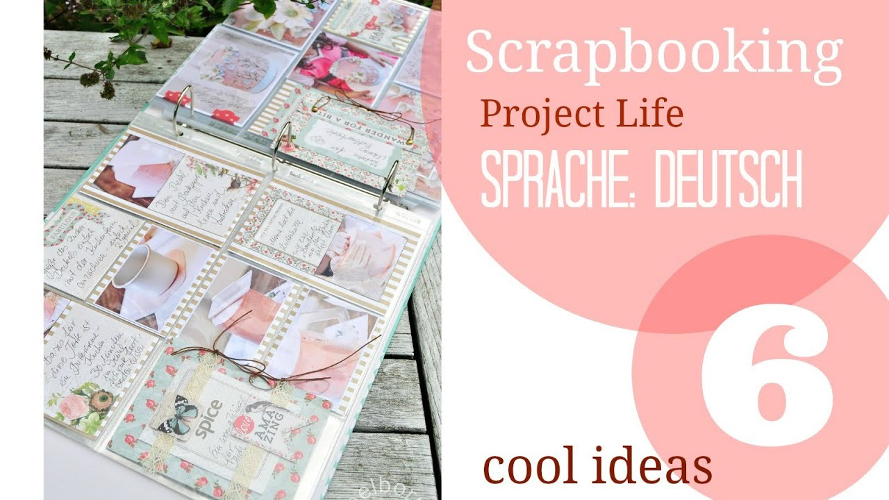 ideen f r scrapbooking und project life youtube. Black Bedroom Furniture Sets. Home Design Ideas