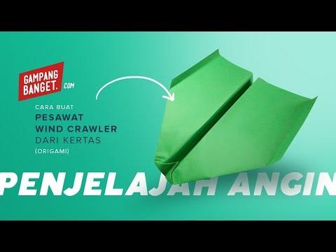 Membuat Origami Pesawat Wind Crawler