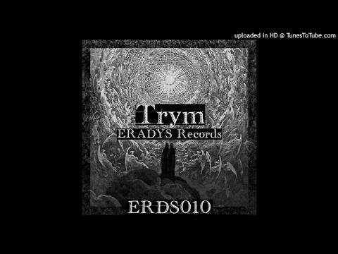 Trym - London Rave (Original mix)