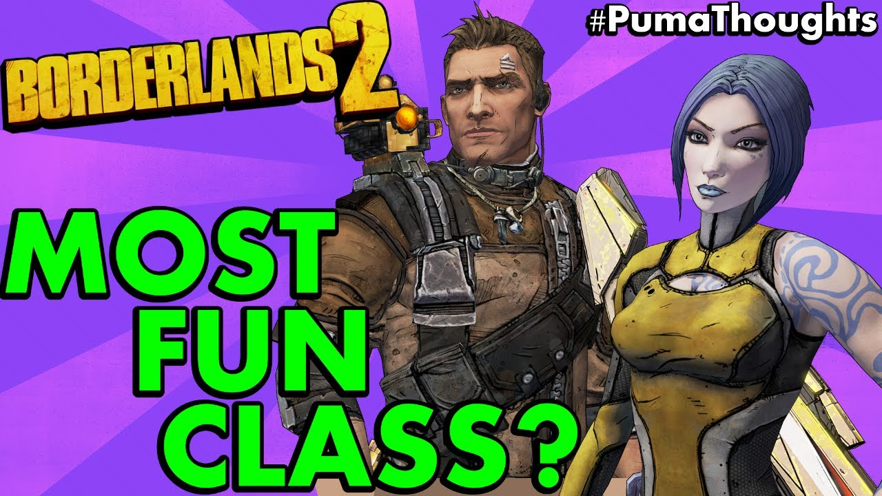 What is the Most Fun and Favorite Class or Character for Solo Play in  Borderlands 2? #PumaThoughts