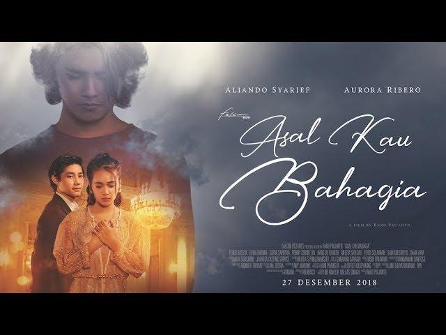 Film Asal Kau Bahagia Bicara Kisah Cinta Tragis Aliando