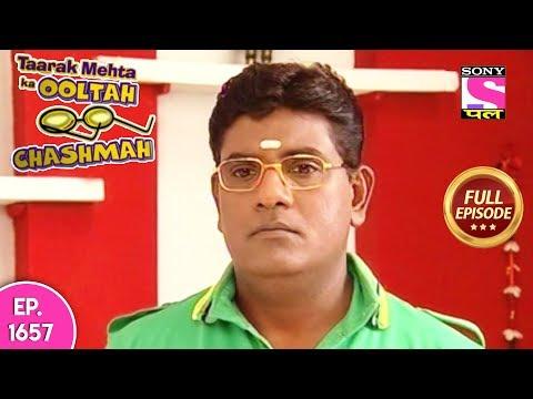 Taarak Mehta Ka Ooltah Chashmah - Full Episode 1657 - 11th January, 2019