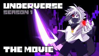 UNDERVERSE SEASON 1  THE MOVIE [By Jakei]