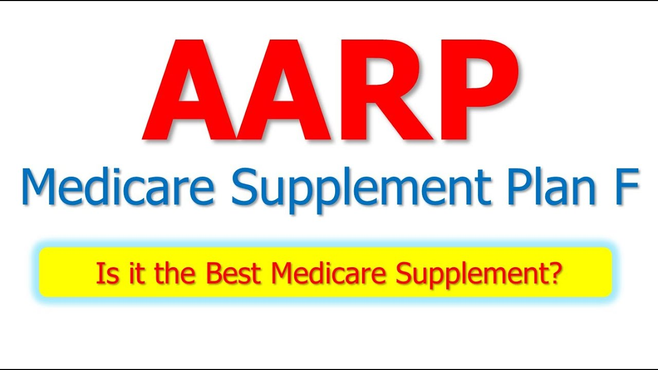 Aarp Medicare Supplement Plan >> AARP Medicare Supplement Plan F - Is It The Best Medicare Supplement? - YouTube