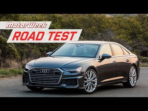 The 2019 Audi A6 Balances Luxury and Performance | MotorWeek Road Test