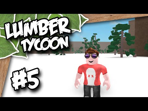 Lumber Tycoon 2 #5 - EXPLORING THE WORLD (Roblox Lumber Tycoon)