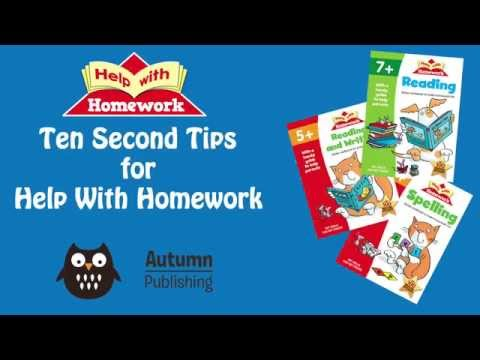 Help With Homework Ten Second Tips - More General Tips