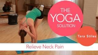 Relieve Neck Pain | The Yoga Solution With Tara Stiles