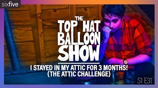 """I Stayed In My Attic For 3 Months! (The Attic Challenge)"""