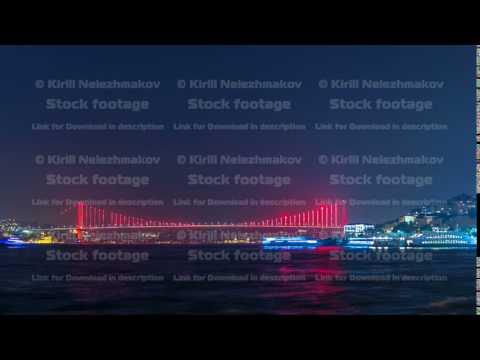 "Illuminated bridge over Bosphorus night timelapse. Turkey renames Bosporus Bridge ""15th July Martyrs"