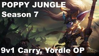 poppy jg jungle s7 season 7 lol 9v1 carry vs kha zix op yordle