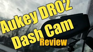 Review of the AUKEY DR02 1080p Dash Cam with 170° Wide-Angle Lens, Dashboard Camera Recorder