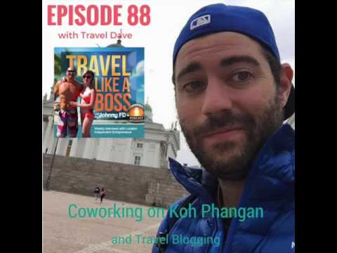 Ep 88   Coworking on Koh Phangan  and Travel Blogging