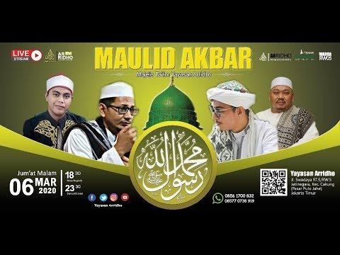 [LIVE] MAULID AKBAR NABI MUHAMMAD SAW Majelis Ta'lim Yayasan Arridho