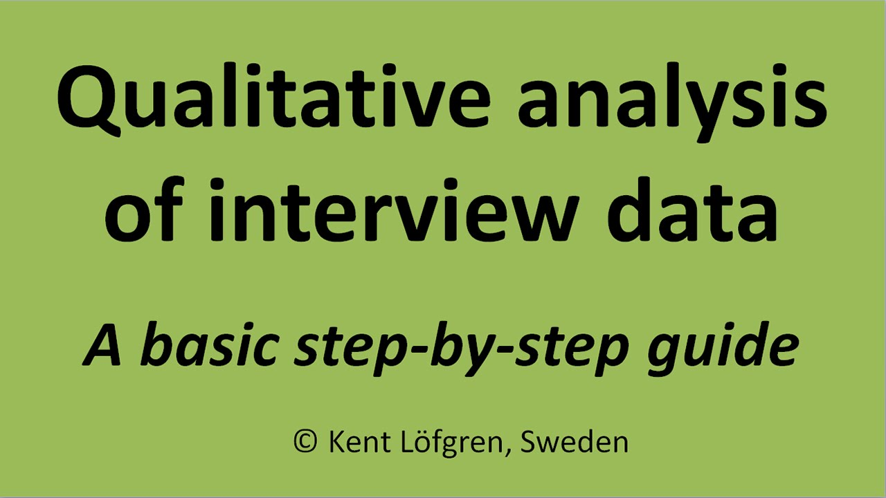 Qualitative Analysis Of Interview Data A Stepbystep Guide  Youtube