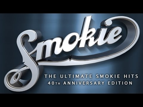 Smokie - The ultimate Smokie hits (40th anniversary edition)