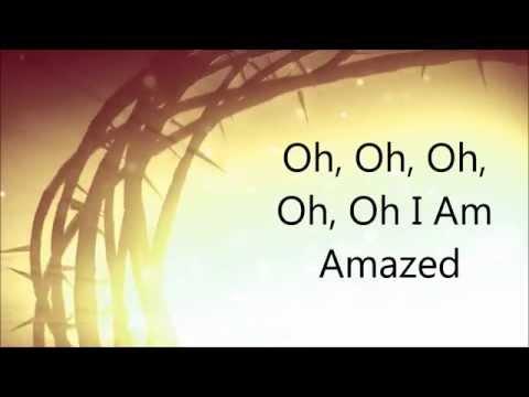 Donnie McClurkin - I Am Amazed (Lyrics)