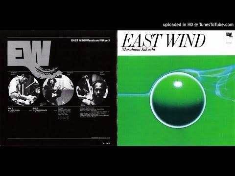 Masabumi Kikuchi [1974] East Wind - 01. East Wind