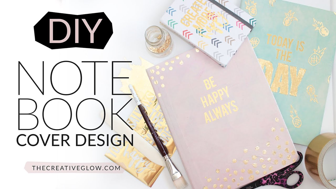 Homemade Book Cover Design : Diy notebook cover design gold leaf designer look youtube