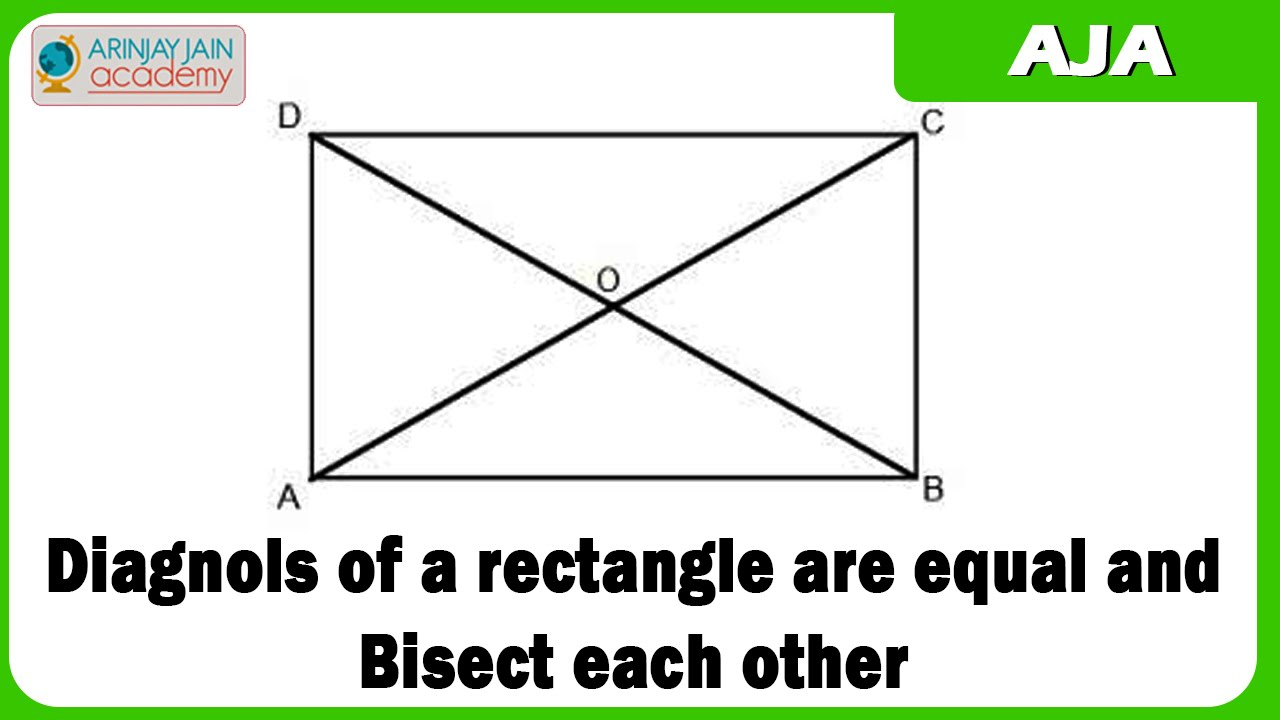 Diagnols Of A Rectangle Are Equal And Bisect Each Other Youtube