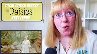 Vocal Coach Reacts to 'Daisies' Katy Perry