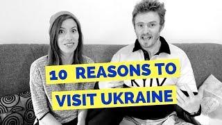 10 Reasons to Visit Ukraine Travel Tips